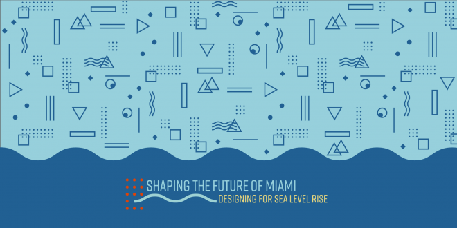 Shaping the Future of Miami